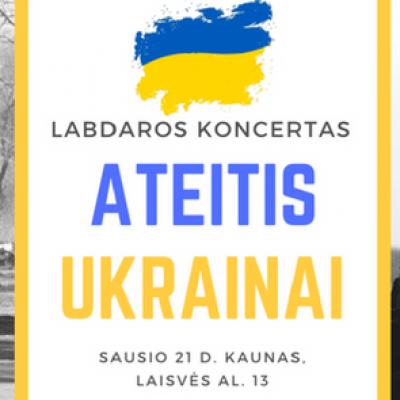 Ateitis Ukrainai labdaros koncertas